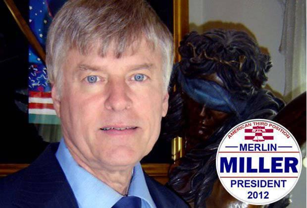 Merlin Miller  - サードパーティ大統領候補