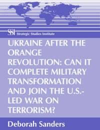 Ucrânia após a Revolução Laranja: O país pode completar a transformação do exército e se unir à luta contra o terrorismo sob a liderança dos Estados Unidos?